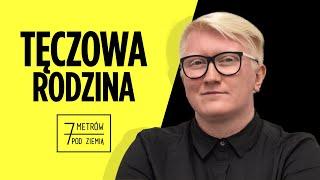 Jak w Polsce wygląda życie TĘCZOWYCH RODZIN? – 7 metrów pod ziemią