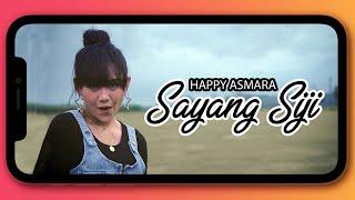 Download lagu Happy Asmara Sayang Siji Mp3