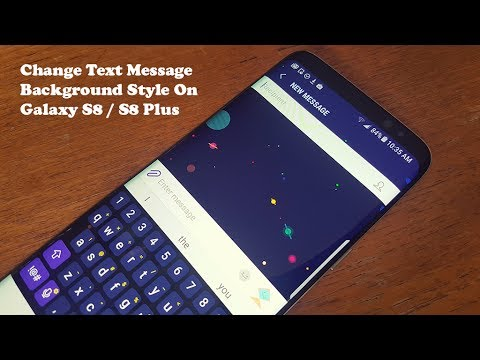 Galaxy S8 / Galaxy S8 Plus How to Change Text Messages Background Style – Fliptroniks.com