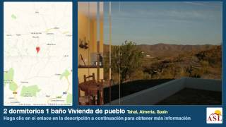 preview picture of video '2 dormitorios 1 baño Vivienda de pueblo se Vende en Tahal, Almeria, Spain'