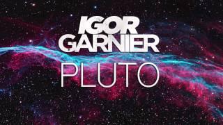 Igor Garnier - Pluto (2015)