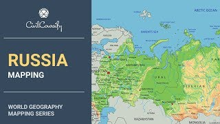 RUSSIA || World Geography Mapping