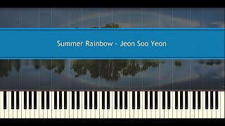 ♪ Jeon Soo Yeon: Summer Rainbow (Piano Tutorial)