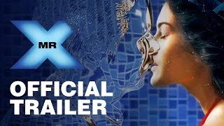 Mr X - Official Trailer