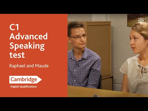 C1 Advanced Speaking test - Raphael and Maude | Cambridge English