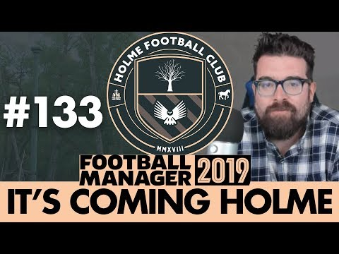 HOLME FC FM19 | Part 133 | NEW SEASON | Football Manager 2019