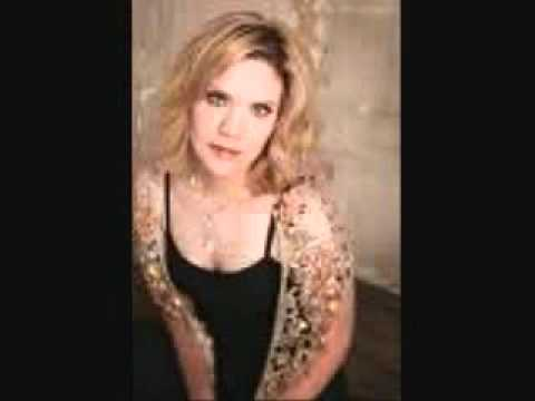 I Give You To His Heart - Alison Krauss