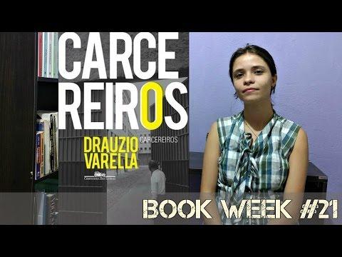 BOOK WEEK #21: Carcereiros - Drauzio Varella