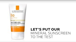 Anthelios Mineral Sunscreen Put to Test