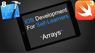11 - Arrays in swift 3 and xcode 8