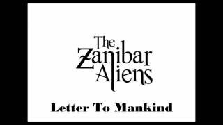 The Zanibar Aliens - Letter To Mankind - Studio Album
