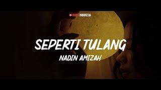 Nadin Amizah   Seperti Tulang (Lyrics Video)