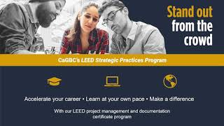 Advance your Green Building Career with CaGBC's LEED Strategic Practices Program