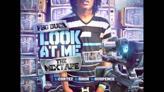 FBG Duck - 'Feelin Myself' Feat Billionaire Black (Look At Me)
