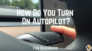 How to Use Autopilot in a Tesla Model 3 | For Beginners