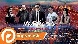 Yêu bất chấp - Hot boy xăm trổ (MV 4K Official) | Sự trả thù ngọt ngào của Bita