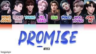 ATEEZ (에이티즈)- Promise (Color Coded Lyrics Han/Rom/Eng)
