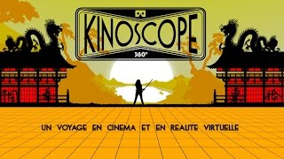 KINOSCOPE : Un voyage dans l'univers du Cinéma à 360°