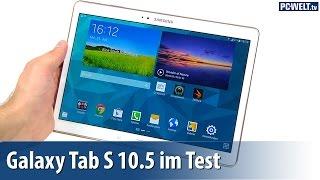Besser als das iPad: Samsung Galaxy Tab S 10.5 LTE im PC-WELT-Test | deutsch / german