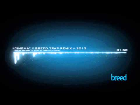 "Benny Benassi  -  ""Cinema"" (Skrillex Remix) // BREED Remix //"