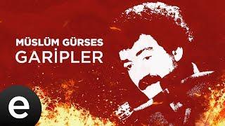 Garipler (Müslüm Gürses) Official Audio #garipler #müslümgürses - Esen Müzik
