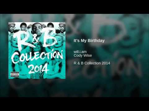 will.i.am - It's My Birthday (feat Cody Wise) [with download link]