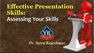 Effective Presentation Skills - Assessing Your Skills       YR Pharma Tube