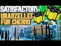 SATISFACTORY URANZELLEN FÜR CHERNO Satisfactory Deutsch German Gameplay 226