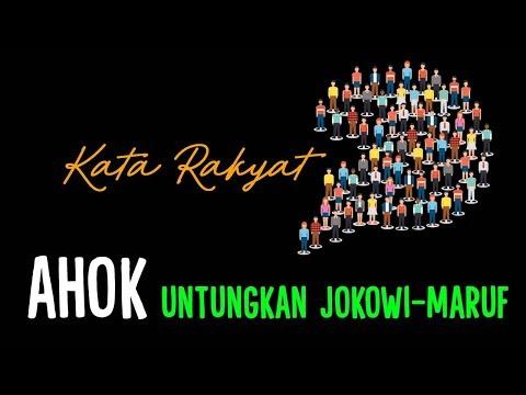 #KataRakyat: Ahok Untungkan Jokowi-Maruf