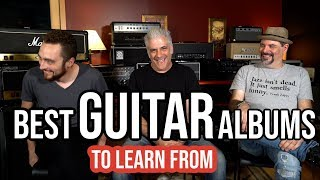 The BEST Albums to LEARN Guitar From