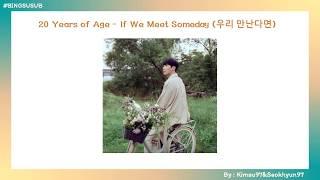 [THAISUB]  20 Years of Age(스무살)_If We Meet Someday(우리 만난다면)