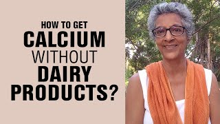 Calcium Deficiency: How to Get Calcium without Dairy Products   Healthy Living with Sharan   Fit Tak
