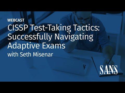 CISSP Test-Taking Tactics: Successfully Navigating Adaptive Exams ...