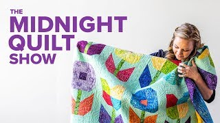 Flower Power Kids Quilt | S7E4 Midnight Quilt Show With Angela Walters