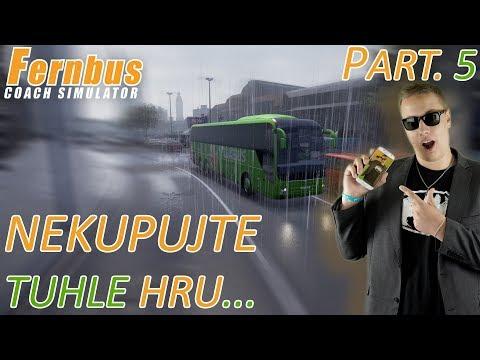NEKUPUJTE TUHLE HRU... | Fernbus Simulator #05