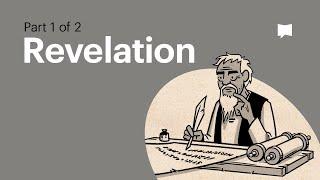 Read Scripture: Revelation Ch. 1-11