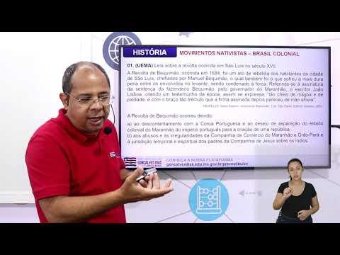 Aula 10 | Movimentos nativistas e emancipacionistas no Brasil Colônia - Parte 03 de 03 - História