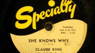 Claude King-She Knows Why -52