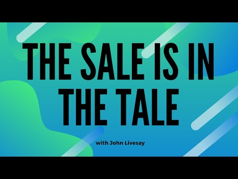 The Sale is in the Tale with John Livesay
