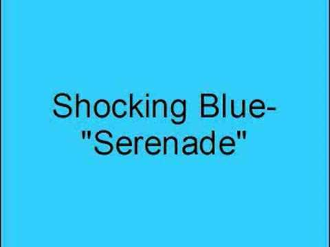 Shocking Blue- Serenade