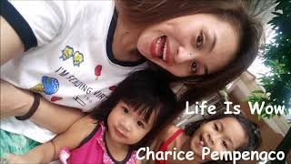 Life Is Wow Charice Pempengco