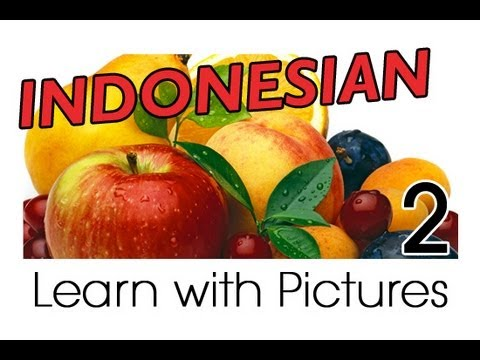 Learn Indonesian Vocabulary With Pictures - Get Your Fruits!