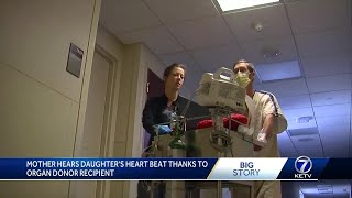 Mother Hears Daughter's Heartbeat Thanks To Organ Donor Recipient