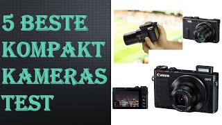 5 Beste Kompaktkameras Test 2020