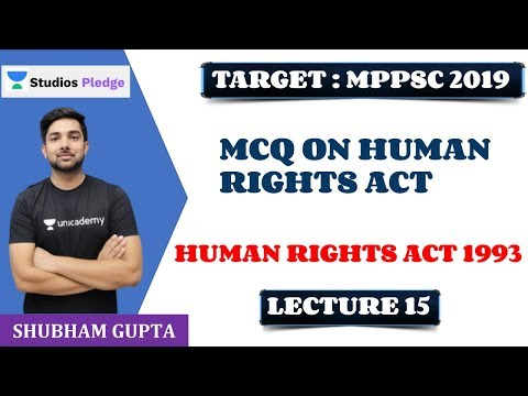 L15: MCQ on Human Rights Act | Complete Act | MPPSC PRE | Shubham Gupta