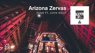 Arizona Zervas - Zone (ft. John Wolf) (Prod. Thomas Crager)