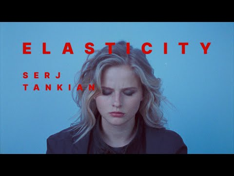 Serj Tankian - Elasticity (Official Video)