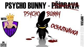 Premiové příchutě - Psycho Bunny - Ochutnávka (CZ)