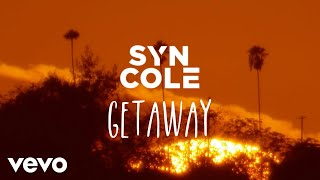 Syn Cole - Getaway (Official Lyric Video)