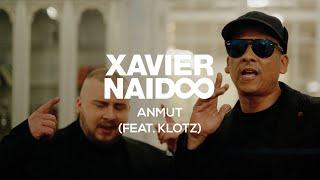 Xavier Naidoo   Anmut (feat. Klotz)